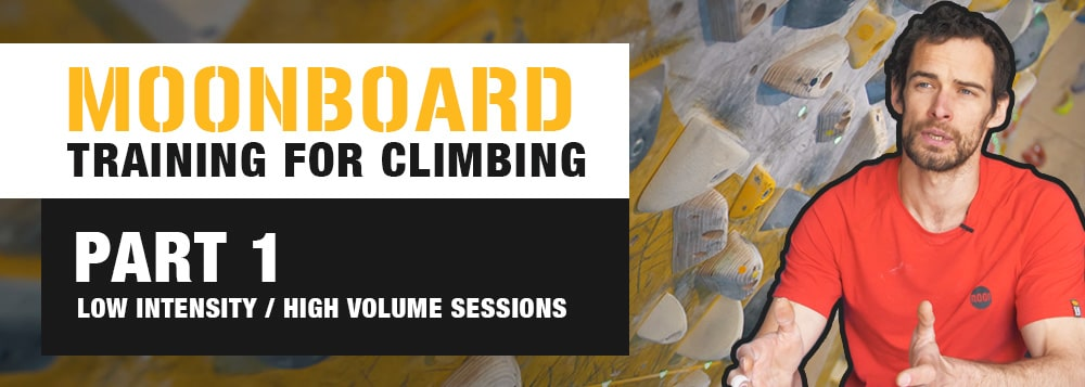 VIDEO: MoonBoard Training for Climbing Part 1 - Low Intensity, High Volume